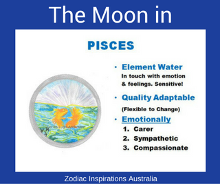 Zodiac Inspirations Australia Moon in Pisces