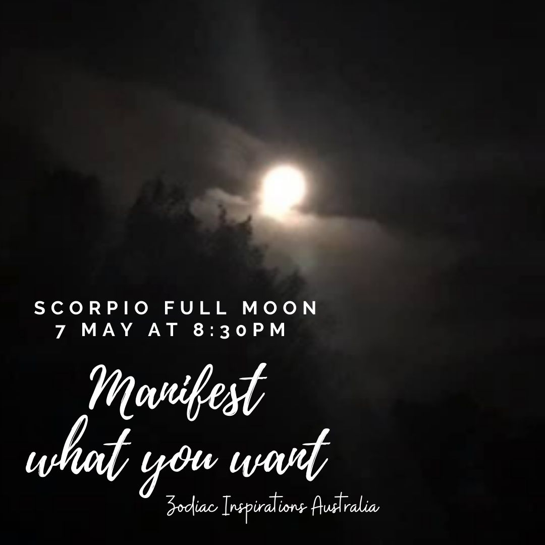 Scorpio Full Moon - 7 May 20
